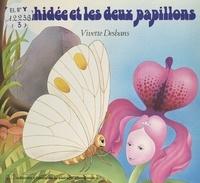 Vivette Desbans - L'orchidée et les deux papillons.