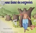 Vivette Desbans - Pour Fleur-de-Serpolet.