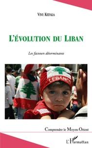 Vivi Kefala - L'évolution du Liban - Les facteurs déterminants.
