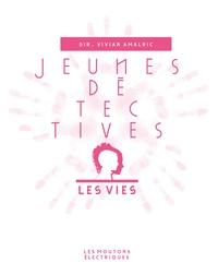 Vivian Amalric - Jeunes détectives - Les vies.