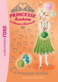 Vivian French - Princesse Academy 47 - Princesse Amélie et le Bal d'Emeraude.