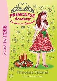 Vivian French - Princesse Academy 50 - Princesse Salomé et la soirée dansante.