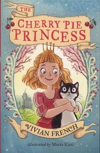 Vivian French - The Cherry Pie Princess.
