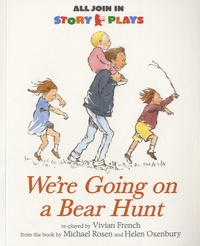 Vivian French - We're Going on a Bear Hunt.