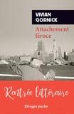 Vivian Gornick - Attachement féroce.