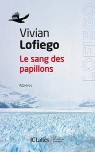 Vivian Lofiego - Le sang des papillons.