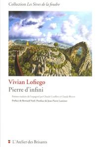 Vivian Lofiego - Pierre d'infini.