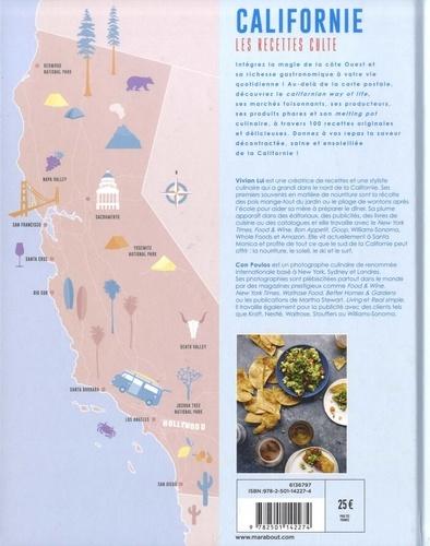 Californie, les recettes cultes. Les meilleures recettes de la Côte Ouest