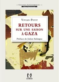 Vivian Petit - Retours sur une saison à Gaza.