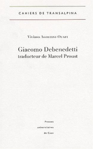 Viviana Agostini-Ouafi - Giacomo Debenedetti traducteur de Marcel Proust.