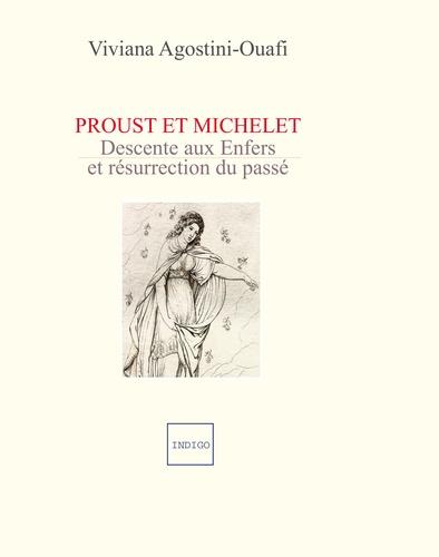 Proust et Michelet. Descente aux Enfers et résurrection du passé