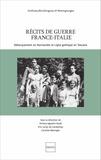 Viviana Agostini-Ouafi et Eric Leroy du Cardonnoy - Récits de guerre France-Italie - Débarquement en Normandie et Ligne gothique en Toscane.