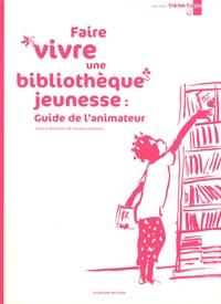Viviana Quiñones - Faire vivre une bibliothèque jeunesse : guide de l'animateur.