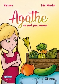 Viviane - Agathe ne veut plus manger.