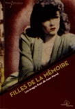 Viviane Alary - Fillesdelamémoire - LesimagesfixesdeJuanMarsé.
