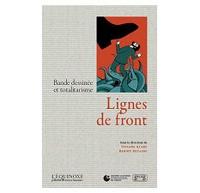 Viviane Alary et Benoît Mitaine - Lignes de front - Bande dessinée et totalitarisme.