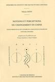 Viviane Alleton et Alexeï Volkov - Notions et perceptions du changement en Chine - Textes présentés au IXe congrès de l'Association européenne d'études chinoises.