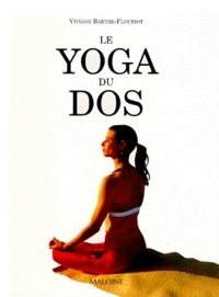 Viviane Barthe-Flouriot - Le yoga du dos.