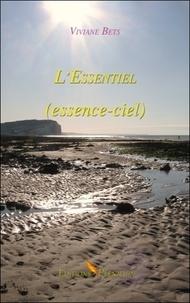 Viviane Bets - L'essentiel (essence-ciel).