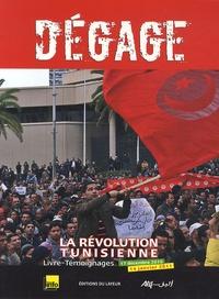 Viviane Bettaïeb - Dégage - La révolution tunisienne, 17 décembre 2010-14 janvier 2011.