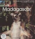 Viviane Bourniquel et Jean-Philippe Vidal - Madagascar - Guide pour voyageurs curieux.