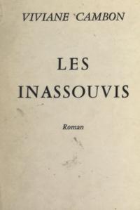 Viviane Cambon - Les inassouvis.