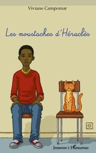Viviane Campomar - Les moustaches d'Héraclès.