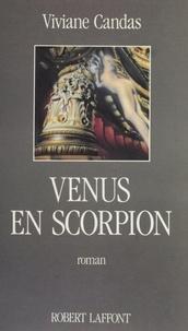 Viviane Candas - Vénus en Scorpion.