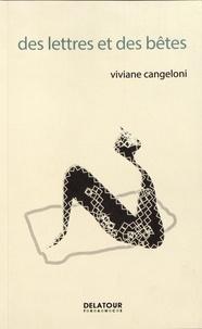 Viviane Cangeloni - Des lettres et des bêtes.