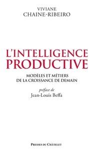 Lintelligence productive - Modèles et métiers de la croissance de demain.pdf