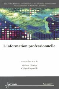 L'information professionnelle - Viviane Clavier |