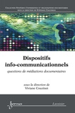 Viviane Couzinet - Dispositifs info-communicationnels - Questions de médiations documentaires.