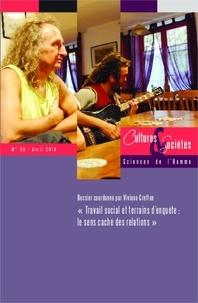 Viviane Cretton - Cultures & Sociétés N° 30, avril 2014 : Travail social et terrains d'enquête : le sens caché des relations.