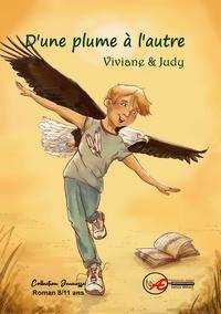 Viviane et  Judy - D'une plume à l'autre.