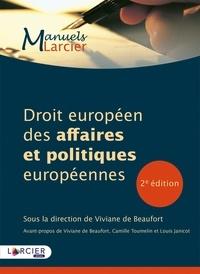 Viviane de Beaufort - Droit européen des affaires et politiques européennes.