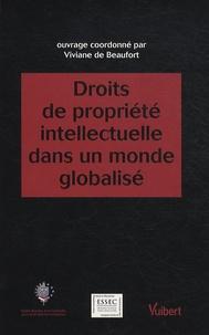 Viviane de Beaufort - Droits de propriété intellectuelle dans un monde globalisé - Actes du colloque du Centre Européen de Droit et d'économie.