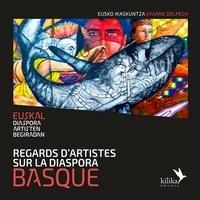 Viviane Delpech - Regards d'artistes sur la diaspora basque.