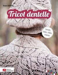 Viviane Deroover - Tricot dentelle - Bonnets, étoles, châles, mitaines.