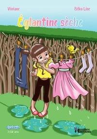 Viviane - Eglantine sèche.