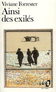 Viviane Forrester - Ainsi des exilés.