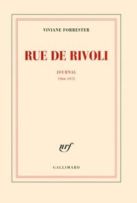 Viviane Forrester - Rue de Rivoli - Journal (1966-1972).