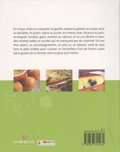 Le meilleur du 'uru. 55 recettes à base de 'uru, fruit de l'arbre à pain