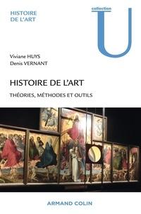 Viviane Huys et Denis Vernant - Histoire de l'art - Théories, méthodes et outils.