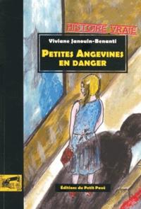 Viviane Janouin-Benanti - Petites Angevines en danger.