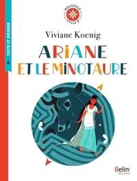 Viviane Koenig - Ariane et le Minotaure.