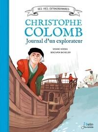Viviane Koenig et Benjamin Bachelier - Christophe Colomb - Journal d'un explorateur.