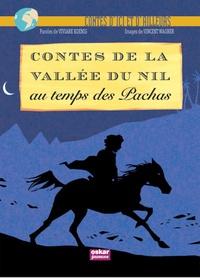 Viviane Koenig et Vincent Wagner - Contes de la vallée du Nil au temps des pachas.