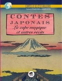 Viviane Koenig et Masako Mizuta - Contes japonais - La cape magique et autre récits.