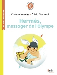 Viviane Koenig - Hermès, messager de l'Olympe - Cycle 2.