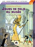 Viviane Koenig - Jours de folie au musée - La déesse du Nil se venge.